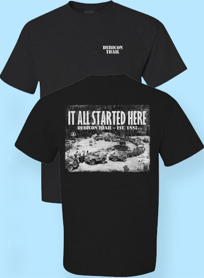 Rubicon Trail It All Started Here T shirt
